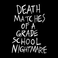 Death Matches of a Grade School Nightmare - Magazines (Explicit)
