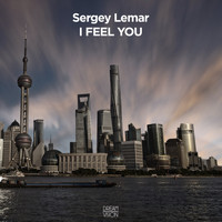 Sergey Lemar - I Feel You