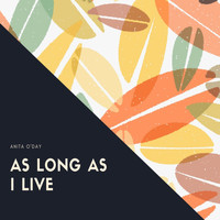 Anita O'Day - As Long As I Live