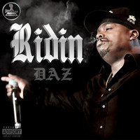 Daz - Ridin (feat. Royal Family) (Explicit)