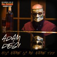 Adam Degi - His Name is My Name Too (Explicit)