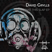 David Grylls - Take this Slap EP