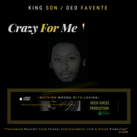 Deo Favente - Crazy for Me