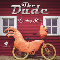The Dude - Sunday Ride