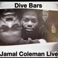 Jamal Coleman - Dive Bars (Explicit)