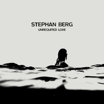 Stephan Berg - Unrequited love