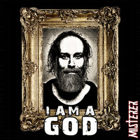 Misterer - I Am a God (Explicit)