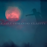 Carly Comando - Clarity