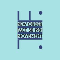 New Order - Movement (Definitive; 2019 Remaster)