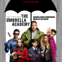 Jeff Russo - The Umbrella Academy (Deluxe Edition) (Original Series Soundtrack)