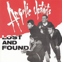 Angelic Upstarts - Lost and Found