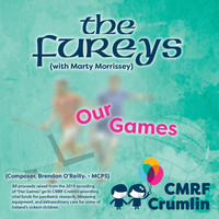 The Fureys - Our Games - Charity Single In Aid Of Our Lady's Children's Hospital. Crumlin