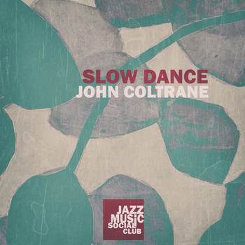 John Coltrane - Slow Dance