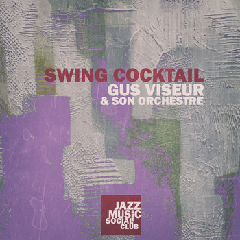 Gus Viseur - Swing Cocktail