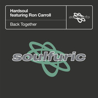 Hardsoul - Back Together (feat. Ron Carroll)