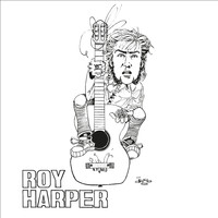 Roy Harper - Sophisticated Beggar (Remastered)