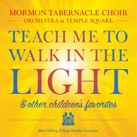 Mormon Tabernacle Choir & Orchestra at Temple Square - Teach Me to Walk in the Light & Other Children's Favorites