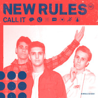 New Rules - Call It