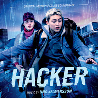 Uno Helmersson - Hacker (Original Motion Picture Soundtrack)