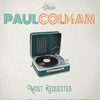 Paul Colman - Most Requested