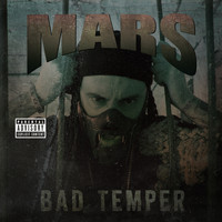 Mars - Bad Temper (Explicit)
