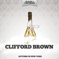 Clifford Brown - Autumn In New York