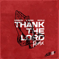 Mission - Thank the Lord (Remix) [feat. Bizzle & V. Rose]