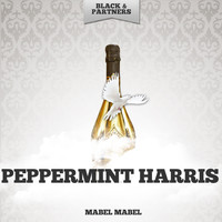 Peppermint Harris - Mabel Mabel