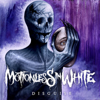 Motionless in White - Disguise (Explicit)