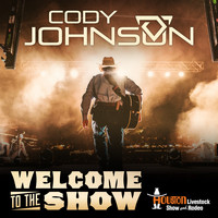 Cody Johnson - Welcome to the Show