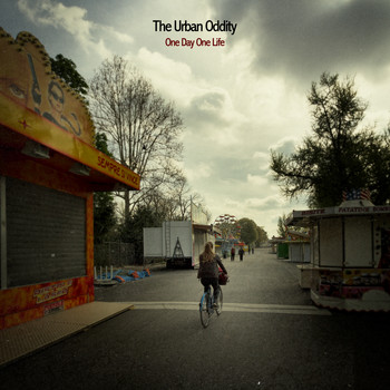 The Urban Oddity - One Day One Life