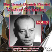 Victor Schiøler - Victor Schiøler - The Great Danish Pianist, Vol. 3