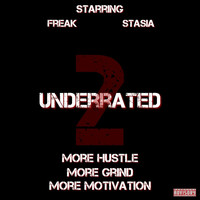 Freak - Underrated 2 (Explicit)