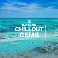Marga Sol - Chillout Gems