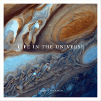 Thomas Beckman - Life in the Universe
