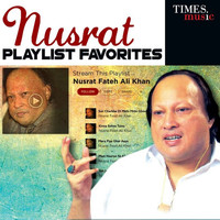 Nusrat Fateh Ali Khan - Nusrat - Playlist Favorites