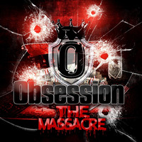 Obsession - The Massacre (Explicit)