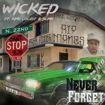 Wicked - Never Forget (Explicit)
