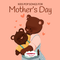 The Kiboomers - Kids Pop Songs for Mothers Day