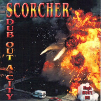 Scorcher - Dub out a City