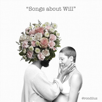 Rondi Luz - Songs About Will