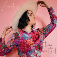 Ansley - Time Wasted