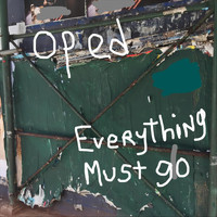 Op Ed - Everything Must Go