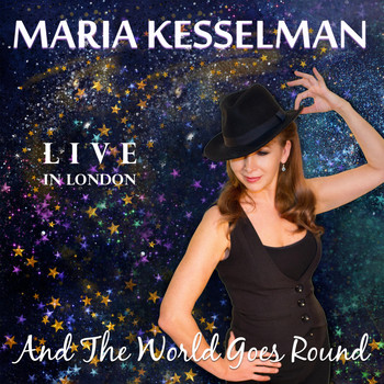 Maria Kesselman - And the World Goes Round