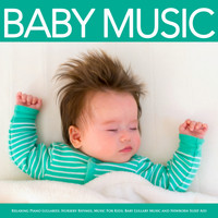 Baby Lullaby, Baby Sleep Music, Monarch Baby Lullaby Institute - Baby Music: Relaxing Piano Lullabies, Nursery Rhymes, Music For Kids, Baby Lullaby Music and Newborn Sleep Aid