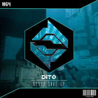Dito - Never Give Up