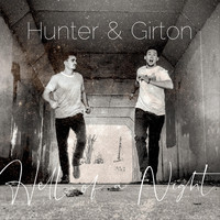 Hunter & Girton - Hell of a Night