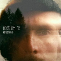 Northern Fir - Reflections