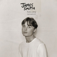 James Smith - Hailey (Acoustic)
