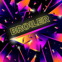 Broiler - Blow Out (Wasted)